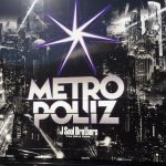 METRO POLIZ(メトロポリス)今市隆二の人気グッズは?